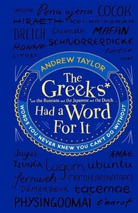 The Greeks Had a Word For It