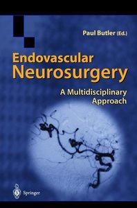 Endovascular Neurosurgery