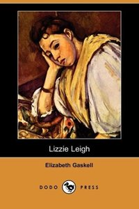 Lizzie Leigh (Dodo Press)
