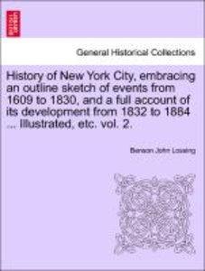 History of New York City, embracing an outline sketch of events