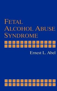 Fetal Alcohol Abuse Syndrome
