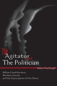 The Agitator and the Politician
