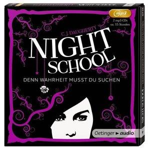 Night School 03. Denn Wahrheit musst du suchen (2 MP3-CD)