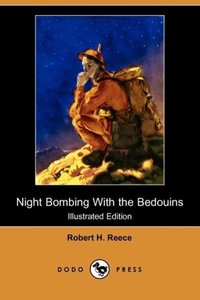 Night Bombing with the Bedouins (Illustrated Edition) (Dodo Pres