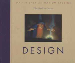 Walt Disney Animation Studios - The Archive Series