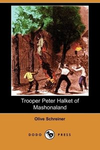Trooper Peter Halket of Mashonaland (Dodo Press)
