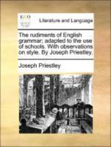 The rudiments of English grammar; adapted to the use of schools.