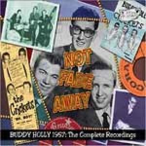Not Fade Away-Complete 1957 Recordings