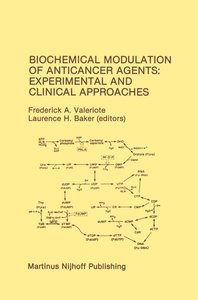 Biochemical Modulation of Anticancer Agents: Experimental and Cl