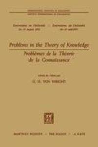 Problems in the Theory of Knowledge / Problèmes de la théorie de