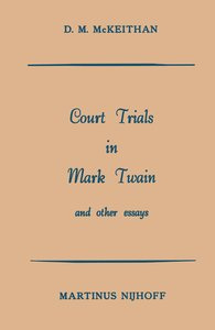 Court Trials in Mark Twain and other Essays