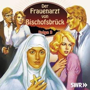 SWR - Der Frauenarzt von Bischofsbrück Folge 3