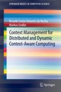 Context Management for Distributed and Dynamic Context-Aware Com