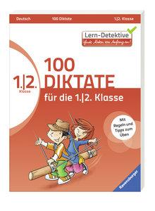 100 Diktate für die 1. und 2. Klasse