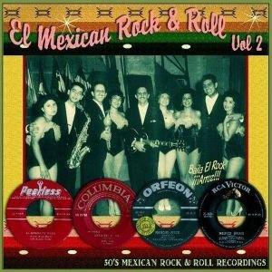 El Mexican Rock & Roll Vol.2