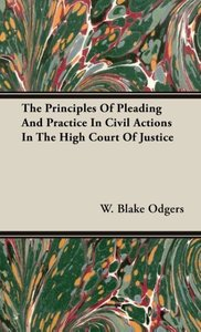 The Principles Of Pleading And Practice In Civil Actions In The
