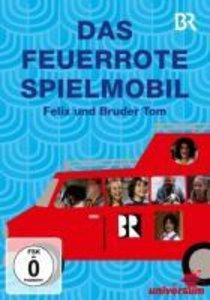 Das Feuerrote Spielmobil-Felix Und Bruder Tom