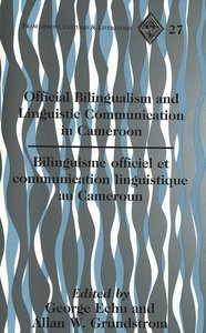 Official Bilingualism and Linguistic Communication in Cameroon.
