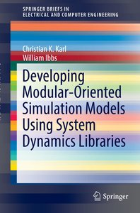 Developing Modular-Oriented Simulation Models Using System Dynam