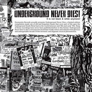 Underground Never Dies