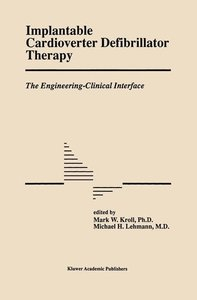 Implantable Cardioverter Defibrillator Therapy: The Engineering-