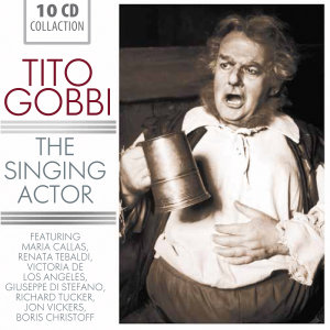 Tito Gobbi-The Singing Actor