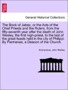 The Book of Jabez, or the Acts of the Chief Priests and the Rule