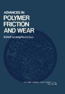 Advances in Polymer Friction and Wear