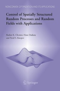 Control of Spatially Structured Random Processes and Random Fiel