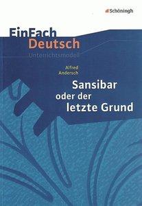 Sansibar oder Der letzte Grund: Klassen 8 - 10