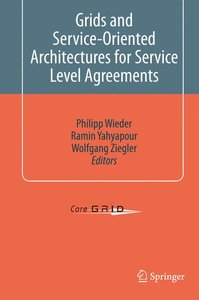 Grids and Service-Oriented Architectures for Service Level Agree