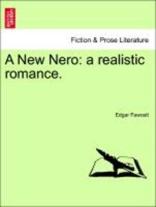 A New Nero: a realistic romance.