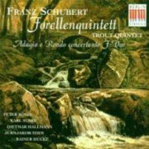 Forellen-Quintett/Adagio+Rondo