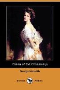 Diana of the Crossways (Dodo Press)