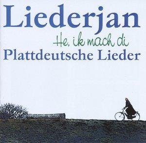 He,Ik mach di-Plattdeutsche Lieder