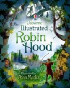 The Usborne Illustrated Robin Hood