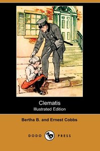Clematis (Illustrated Edition) (Dodo Press)