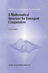 A Mathematical Structure for Emergent Computation