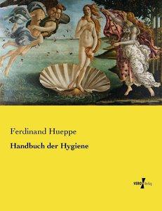 Handbuch der Hygiene