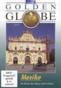 Mexiko. Golden Globe