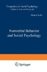Nonverbal Behavior and Social Psychology