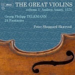 Great Violins Vol.1: Andrea Amati 1570