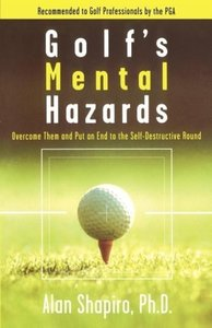Golf's Mental Hazards