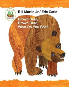 Brown Bear, Brown Bear, What Do You See? 50th Anniversary Editio
