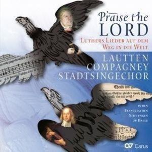 Praise the Lord-Luthers Lieder auf dem Weg in di