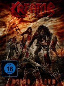 Kreator - Dying Alive