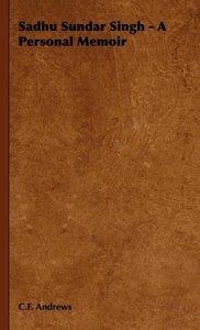Sadhu Sundar Singh - A Personal Memoir