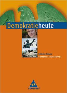 Demokratie heute 7 - 10. Schülerband. Brandenburg