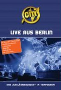 City - Live aus Berlin - Das Jubiläumskonzert im Tempodrom
