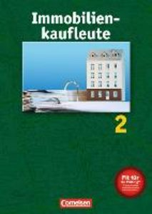 Immobilienkaufleute 2. Grundstücksbewirtschaftung und Verwaltung
